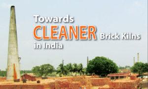 Towards Cleaner Brick Kilns in India
